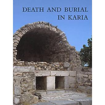 Death & Burial in Karia by Eva Mortensen - Birte Poulsen - 9788740830