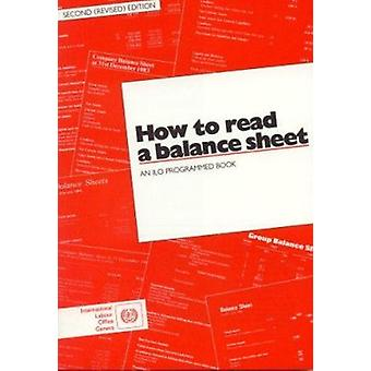 How to Read a Balance Sheet - An ILO Programmed Book (2nd Revised edit