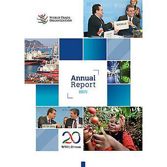 World Trade Organization Annual Report 2015 by World Trade Organizati