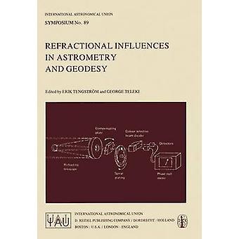 Refractional påvirkninger i Astrometri og geodesi av Tengstrm & E.