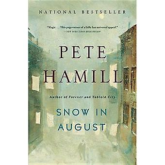 Snow in August by Pete Hamill - 9780316242820 Book