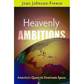 Himmlischen Ambitionen: Amerikas Quest Raum dominieren