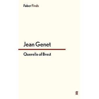 Querelle of Brest by Jean Genet