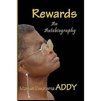 Rewards. an Autobiography by Addy & Marian Ewurama