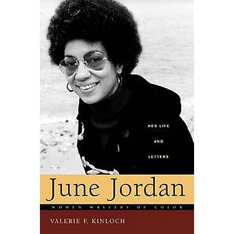 June Jordan - Her Life and Letters by Valerie Kinloch - 9780275982416