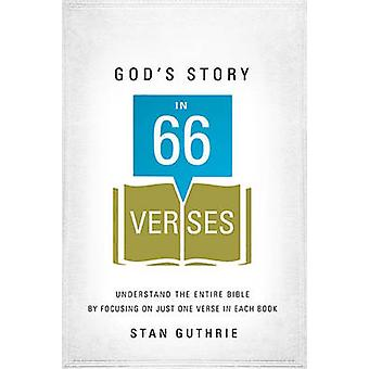 Gods Story in 66 Verses by Guthrie & Stan