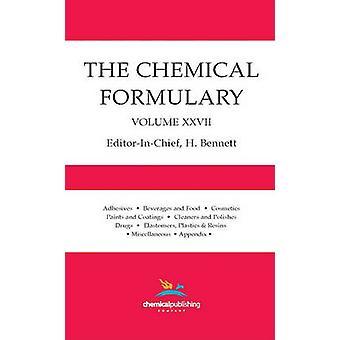 The Chemical Formulary Volume 27 by Bennett & H.