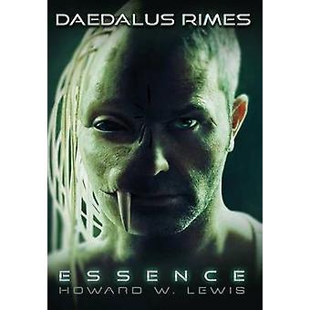 Daedalus Rimes  Essence by Lewis & Howard W.