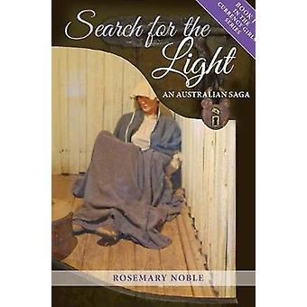 Search for the Light An Australian Saga by Noble & Rosemary