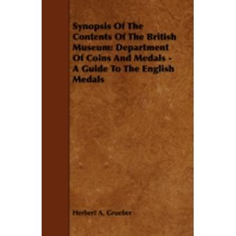 Synopsis of the Contents of the British Museum Department of Coins and Medals  A Guide to the English Medals by Grueber & Herbert A.