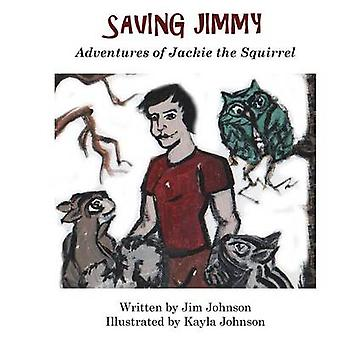 Saving Jimmy by Johnson & James