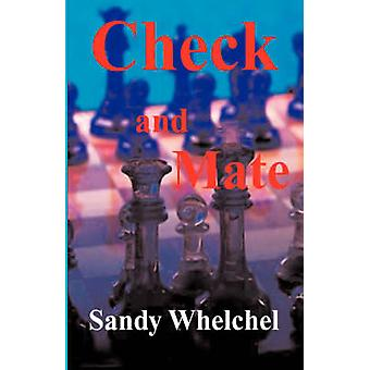 Check and Mate by Whelchel & Sandy
