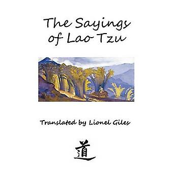 The Sayings of Lao Tzu Illustrated edition by Tzu & Lao