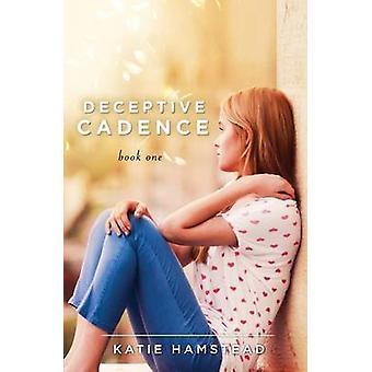 Deceptive Cadence by Hamstead & Katie