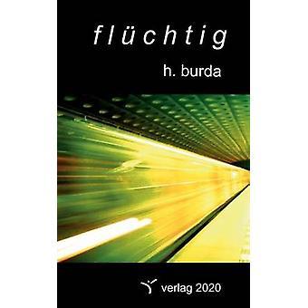 flchtig by Burda & Holger