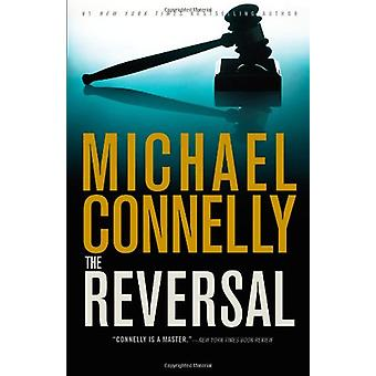 The Reversal by Michael Connelly - 9780316069489 Book