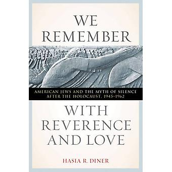 Vi husker med ærbødighet og kjærlighet - amerikanske jøder og myten om Si