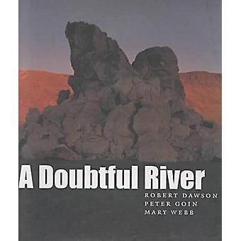 En tvivelaktig flod av Robert Dawson - Peter Goin - Mary Webb - 97808741