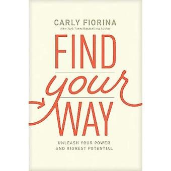 Find Your Way by Carly Fiorina - 9781496435699 Book