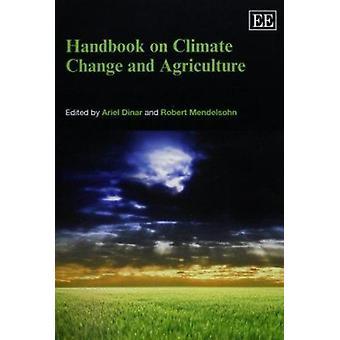 Handboek over klimaatverandering en landbouw door Ariel Dinar - Robert Me