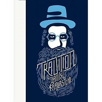 Tradition by Daniel Khalastchi - 9781940450452 Book