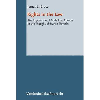Rights in the Law - The Importance of God's Free Choices in the Though