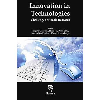 Innovation in Technologies - Challenges of Basic Research by Ranjana G