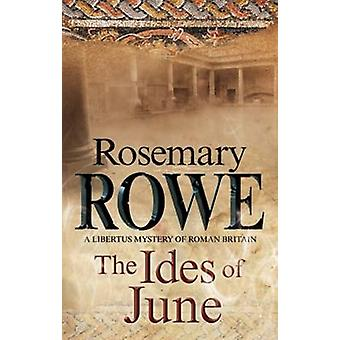 The Ides of June - A Mystery Set in Roman Britain by Rosemary Rowe - 9