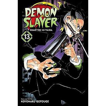 Demon Slayer - Kimetsu no Yaiba - Vol. 13 by Koyoharu Gotouge - 978197