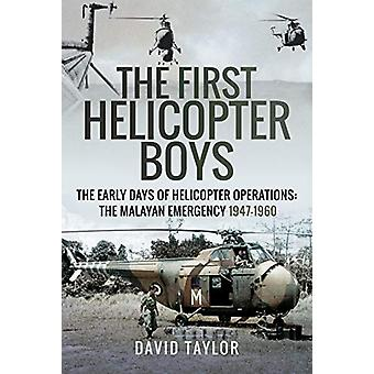 The First Helicopter Boys - The Early Days of Helicopter Operations -