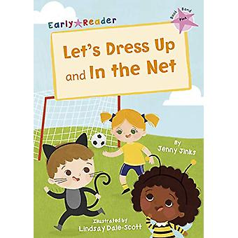 Let's Dress Up and In the Net - (Pink Early Reader) by Jenny Jinks - 9