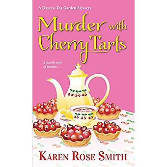 Murder with Cherry Tarts by Karen Rose Smith - 9781496723925 Book