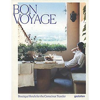 Bon Voyage - Boutique Hotels for the Conscious Traveler by Gestalten -
