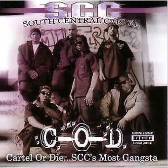 South Central Cartel - Cartel or Die Sccs Most Gangsta: Greatest Hits [CD] USA import