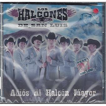 Halcones De San Luis - Adios Al Halcon Mayor [CD] USA import