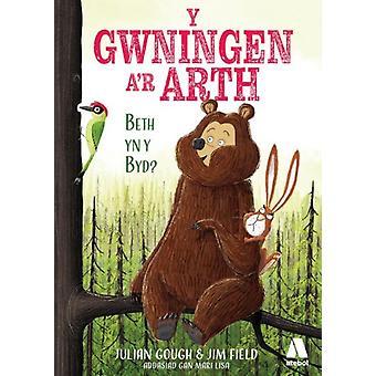 Gwningen ar Arth Y Beth yn y Byd by Gough & Julian