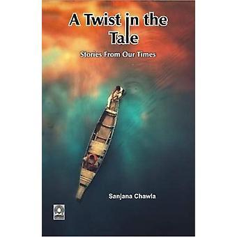 A Twist in the Tale di Sanjana Chawla
