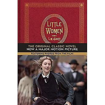 Pikku naisia: Alkuperäinen klassikkoromaani, jossa on valokuvia elokuvasta!