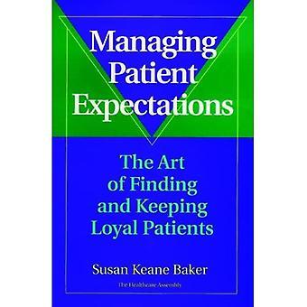 Potilasodotusten hallinta: Uskollisten potilaiden löytämisen ja pitämisen taidetta