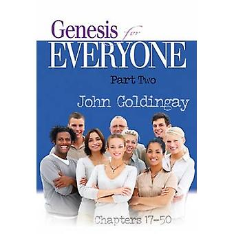 Genesis for Everyone - Part 2 - Chapters 17-50 by John Goldingay - 978