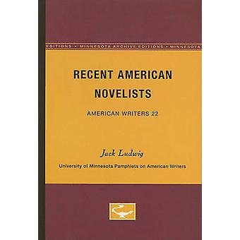 Recent American Novelists  American Writers 22 by Jack Ludwig