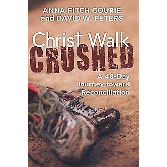 Cristo Camina Aplastado: Un viaje de 40 días hacia la reconciliación