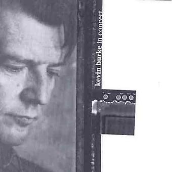 Kevin Burke - importation USA In Concert [CD]