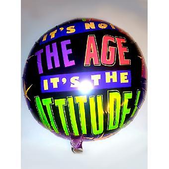 Foil Balloon - Il est pas l'âge, il est l'attitude
