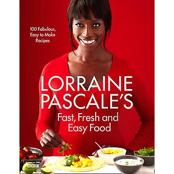 Lorraine Pascale's Fast - Fresh and Easy Food by Lorraine Pascale - 9