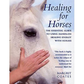 Healing for Horses by Margrit Coates - 9780712601382 Book