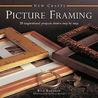 Picture Framing by Rian Kanduth - 9780754830009 Book