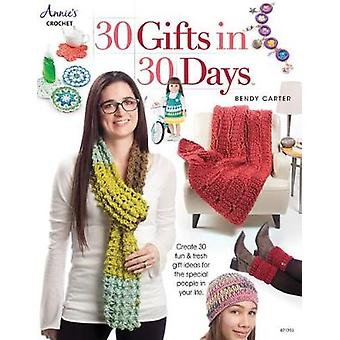 30 Gifts in 30 Days - Create 30 Fun & Fresh Gift Ideas for the Spe