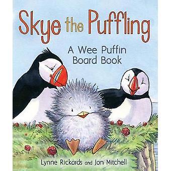 Skye Puffling - en Wee Puffin Board bog af Lynne Rickards - 978178
