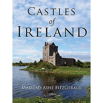 Castles of Ireland by Mairead Ashe Fitzgerald - 9781847176677 Book